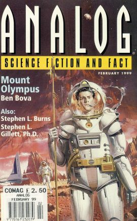 ANALOG Science Fiction & Fact Feb 1999 MOUNT OLYMPUS Ben Bova ref100093 This is a pre-owned paperback book / magazine in very good used condition. Please see larger photo.