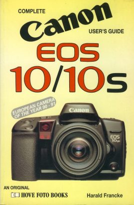 Complete Canon User's Guide EOS 10/10S Harald Francke 1993 Paperback Book refS4 This is a pre-owned book in good used condition