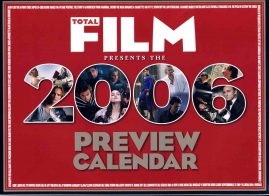 TOTAL FILM 2006 Preview Calandar UNUSED refS2-029  This vintage publication is in Good Condition for age.  Please read the full description and see photo. This listing is for the CALENDAR ONLY. Sorry no extras