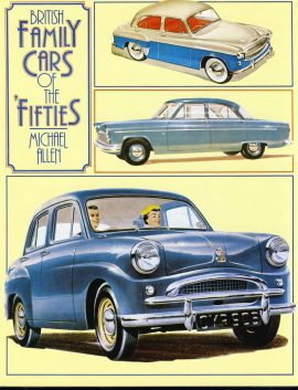 British Family Cars of the Fifties Hardback Book with DJ VGC by Michael Allen 1987 ref118