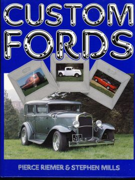 Custom Fords by P Riemer & S Mills 1989 HAYNES F581 Hardback Book Dustjacket VGC ref097