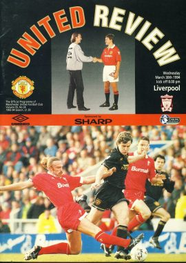 30th March 1994 Mancester Utd v. Liverpool United Review Football Programme ref100110 Vintage publication as listed and shown in the photo. Please read full description for condition report.