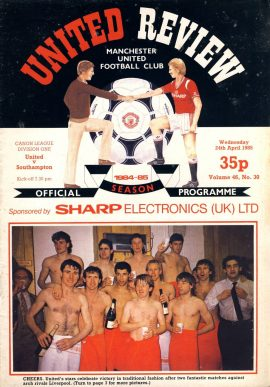 Manchester Utd v Southampton 24th April 1985 Official Programme refD102039 United Review Vintage programme as listed and shown in the photo. Please see large photo and read full description for condition report.