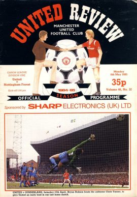 Manchester Utd v Nottingham Forest 6th May 1985 Official Programme refD102040 United Review Vintage programme as listed and shown in the photo. Please see large photo and read full description for condition report.