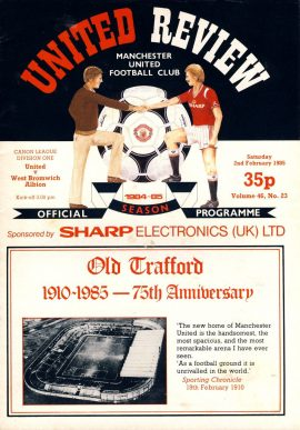 Manchester Utd vs West Bromwich Albion 2nd February 1985 Official Programme refD102046 United Review Vintage programme as listed and shown in the photo. Please see large photo and read full description for condition report.
