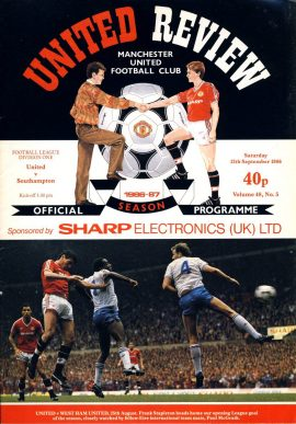 Manchester Utd v Southampton 13th September 1986 Official Programme refE102051 United Review Vintage programme as listed and shown in the photo. Please see large photo and read full description for condition report.