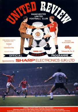 Manchester Utd v Coventry City 1st November 1986 Official Programme refE102058 United Review Vintage programme as listed and shown in the photo. Please see large photo and read full description for condition report.