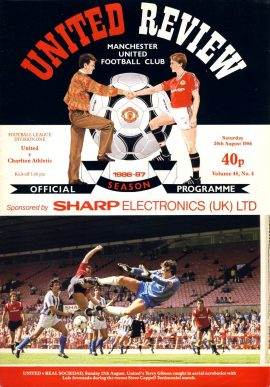 Manchester Utd v Charlton Athletic 30th August 1986 Official Programme refE102060 United Review Vintage programme as listed and shown in the photo. Please see large photo and read full description for condition report.