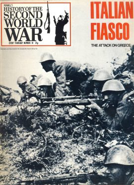 Purnell's History of the Second World War no.10 Italian Fiasco The Attack on Greece ref146 Magazine in very good read condition.