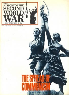 Purnell's History of the Second World War no.122 The Spread of Communism ref148 Magazine in good read condition.