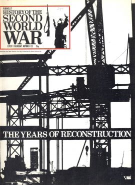 Purnell's History of the Second World War no.123 The Years of Reconstruction ref149  Magazine in very good read condition.