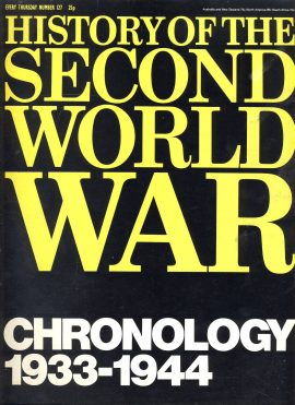Purnell's History of the Second World War no.127  CHRONOLOGY 1933-1944 ref142 Magazine in good read condition.