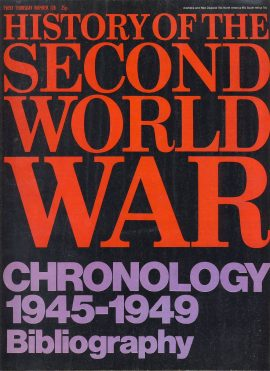 Purnell's History of the Second World War no.128 CHRONOLOGY 1945-1949 ref143 Magazine in good read condition.