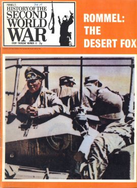 Purnell's History of the Second World War No.13 Rommel The Desert Fox ref135 Magazine in very good read condition.