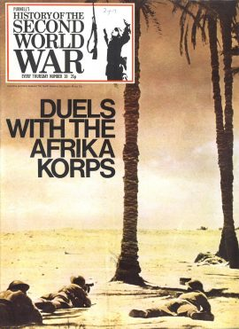 Purnell's History of the Second World War No.20 Duels with the Afrika Korps  Ref140 Magazine in very good read condition.