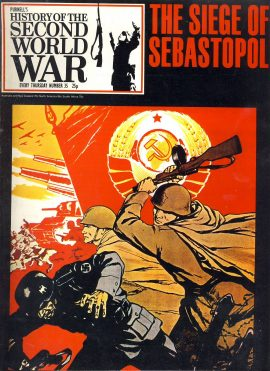 Purnell's History of the Second World War no.35 The Siege of Sebastopol Ref155  Magazine in very good read condition.