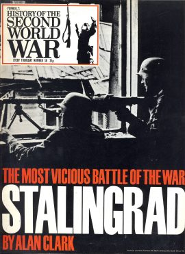 Purnell's  History of the Second World War no.38 The Most Vicious Battle of the War STALINGRAD Ref153 Magazine in very good read condition.