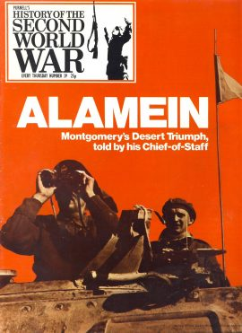 Purnell's History of the Second World War no.39 ALAMEIN Montgomery's Triumph Ref154 Magazine in very good read condition.