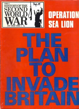 Purnell's History of the Second World War no.8 Operation Sea Lion The Plan to Invade Britain ref144  Magazine in very good read condition.