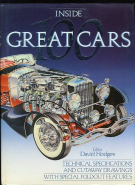 Inside 100 Great Cars Large Hardback Book (1988) ed. David Hodges - pub. Marshall Cavendish with DJ VGC ref101