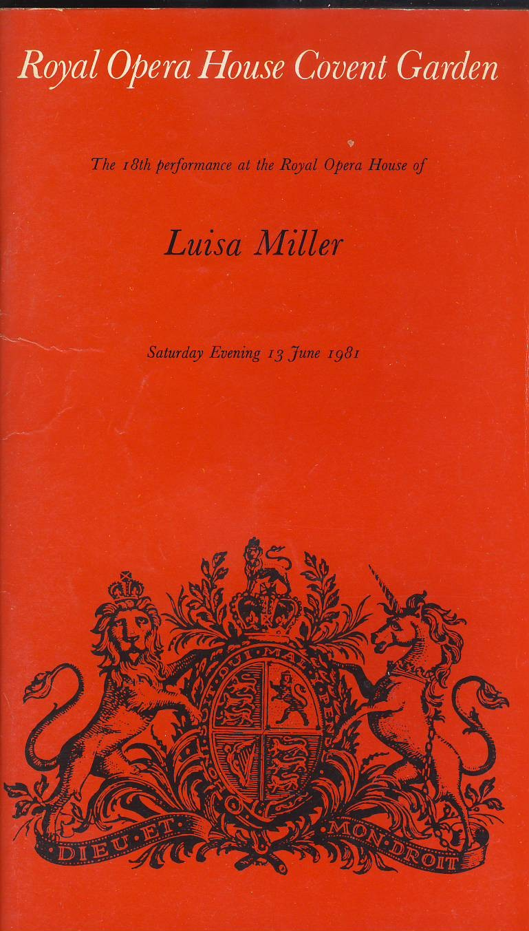 Luisa Miller 13 June 1981 Royal Opera House Covent Garden in Good used condition with some marks and creases on cover.  This vintage Theatre programme measures approx 13cm x 23cm. Please read full description and see large photo. C306