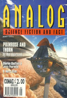 ANALOG Science Fiction & Fact MAY 1996 Higher Education (conclusion) Primrose and Thorn BUD SPARHAWK paperback book / magazine ref101465 This is a pre-owned paperback book / magazine in good used condition. Magazine ONLY