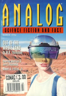ANALOG Science Fiction & Fact MARCH 1996 Higher Education (part 2 of 4)OUT OF THE WASTE LAND W.R. Thompson paperback book / magazine ref101467 This is a pre-owned paperback book / magazine in very good used condition. Magazine ONLY