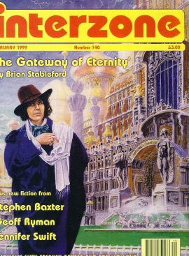 interzone #140 1999 magazine The Gateway of Eternity by Brian Stableford (pt 2) Stephen Baxter & Tom Holland interviews ref101043 Pre-owned in good condition. Magazine ONLY