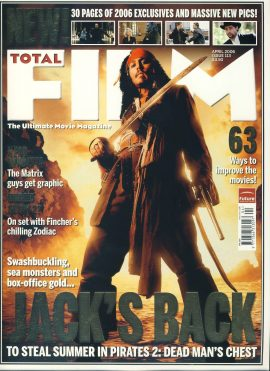 TOTAL FILM magazine #113 Pirates 2: Dead Man's Chest JACK'S BACK Johnny Depp ref101059 Pre-owned in very good condition. Magazine ONLY