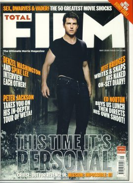 TOTAL FILM magazine #114 2006 MISSION IMPOSSIBLE III Tom Cruise ref101060 Pre-owned in very good condition. Magazine ONLY