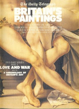LOVE AND WAR Daily Telegraph BRITAIN'S PAINTINGS Story of Art Part 1 2002 32 PAGES ref101516 Very Good Condition. This is a pre-owned item. Good reference source.