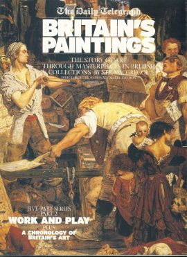 WORK AND PLAY Daily Telegraph BRITAIN'S PAINTINGS Story of Art Part 2 2002 32 PAGES ref101517 Very Good Condition. This is a pre-owned item. Good reference source.