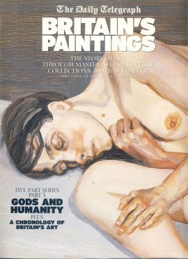 GODS AND HUMANITY Daily Telegraph BRITAIN'S PAINTINGS Story of Art Part 3 2002 32 PAGES ref101518 Very Good Condition. This is a pre-owned item. Good reference source.