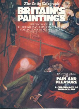 PAIN AND PLEASURE Daily Telegraph BRITAIN'S PAINTINGS Story of Art Part 5 2002 32 pages ref101520 Good Condition. This is a pre-owned item. Good reference source.