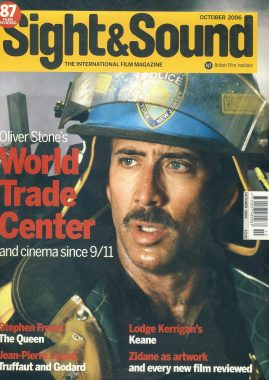 Sight & Sound Film Magazine October 2006 World Trade Center ref100234 Pre-owned in very good condition. Please see larger photo and full description for details.