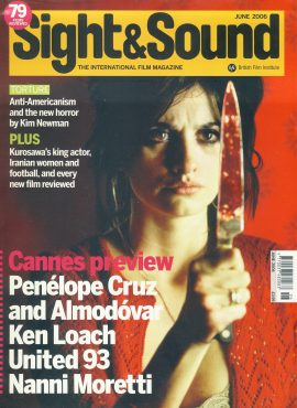 Sight & Sound Film Magazine June 2006 Penelope Cruz ref100236 Pre-owned in very good condition. Please see larger photo and full description for details.