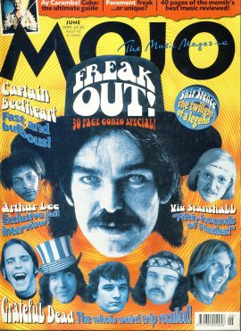 MOJO Music magazine June 1999 FREAK OUT! Greatful Dead ref101534 Good Condition. This is a pre-owned item so may have some marks