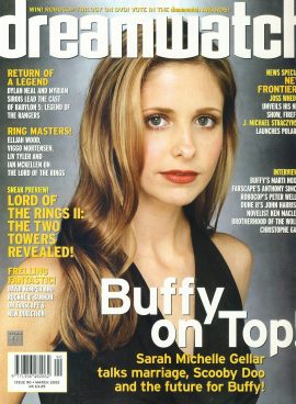 dreamwatch #90 Buffy on Top! Sarah Michelle Gellar Scooby Doo ref1006 Pre-owned in very good condition. Magazine ONLY