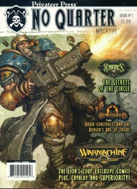 Privateer Press No Quarter magazine Issue no.7 2006 HOARDES Secrets of the Circle IRON KINGSOMS Druid Constructs & Bodger's Bag of Tricks ref101 Fantasy Board Games Magazine. Pre-owned in very good condition. Magazine ONLY