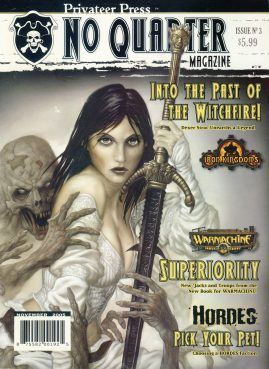 Privateer Press No Quarter magazine Issue no.3 Into the Path of the Witchfire Dexer Sirac Unearths a Legend ref101396 Fantasy Board Games Magazine. Pre-owned in very good condition. Magazine ONLY