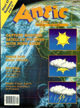 Antic ATARI magazine SEPT 1986 Vol.5 #5 Weather Satellite Pictures with Spring Catalog inside ref101163 Pre-owned in fairly good condition. Magazine ONLY