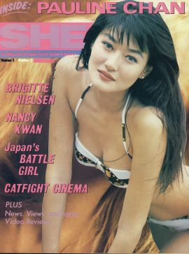 SHE Magazine #2 1994 Femme Fatale Cinema & Culture PAULINE CHAN Bridgitte Nielsen NANCY KWAN ref101145 RARE Very Good Condition.  This listing is for the Magazine ONLY. Sorry no extras