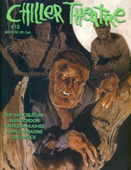 Chiller Theatre #12 magazine 2000 ALEX GORDON Kathleen Hughes JOHN CARRADINE Dr.Shock ref101149 Very Good Condition.  This listing is for the Magazine ONLY. Sorry no extras