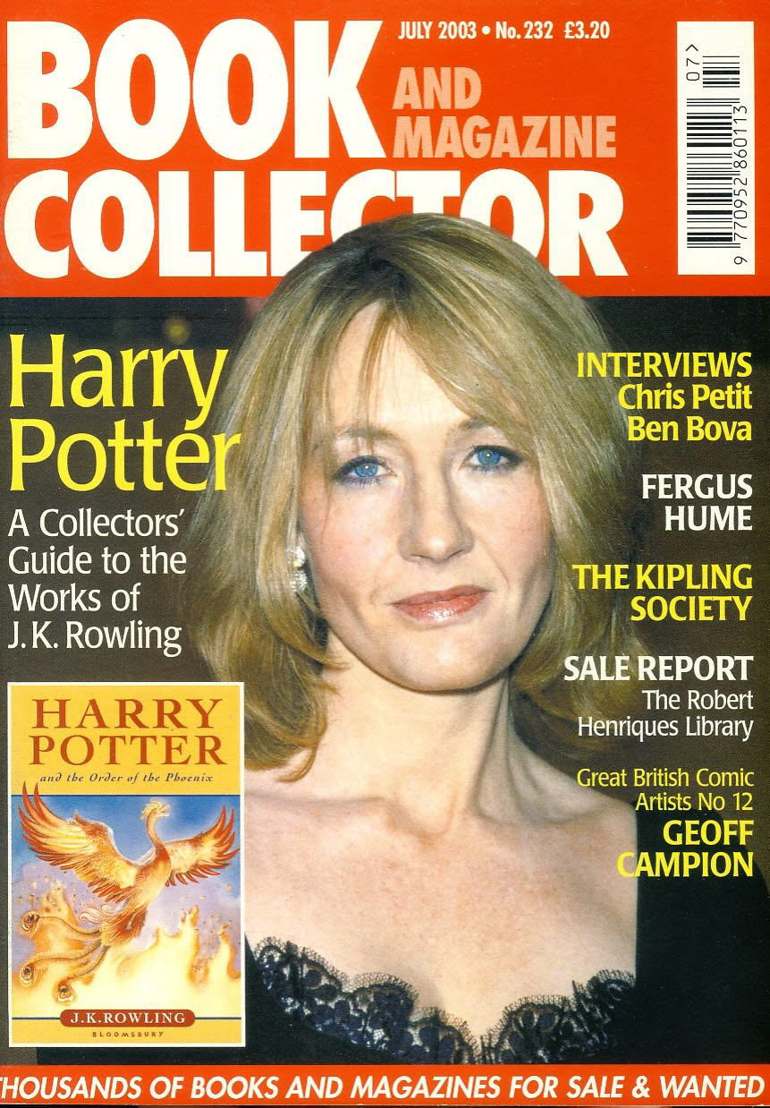 Book & Magazine Collector #232 July 2003 HARRY POTTER JK Rowling GEOFF CAMPION ref101442 Very Good Condition. This listing is for the Magazine ONLY. Sorry no extras