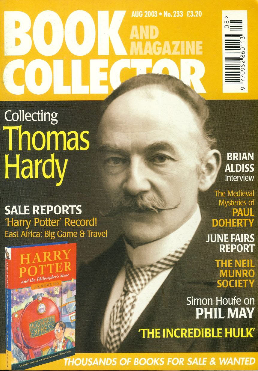 Book & Magazine Collector #233 August 2003 THOMAS HARDY Brian Aldiss Interview PAUL DOHERTY Medieval Mysteries ref101443 Very Good Condition. This listing is for the Magazine ONLY. Sorry no extras