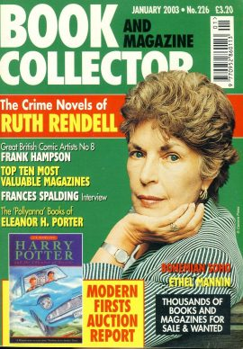 Book & Magazine Collector #226 Jan 2003 RUTH RENDELL Frank Hampson comic artist ref101449 Very Good Condition. This listing is for the Magazine ONLY. Sorry no extras