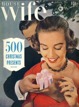 HOUSEWIFE December 1955 Christmas Presents ideas - vintage magazine ref101350 This vintage magazine is in Good Condition for age. Has some great vintage adverts in black and white & some colour Please read the full description and see photo. This listing is for the Magazine ONLY. Sorry no extras