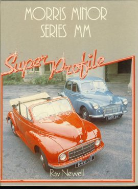 MORRIS MINOR Series MM Super Profile HAYNES F412 1984 Hardback Book by Ray Newell VGC ref115