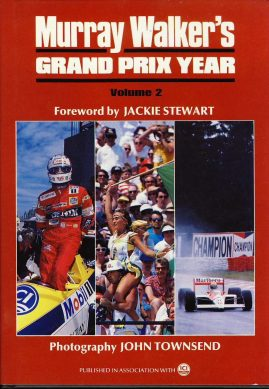 Murray Walker's Grand Prix Year 1988 Volume 2 HB with Dustjacket forward by Jackie Stewart Photos by John Townsend ref124