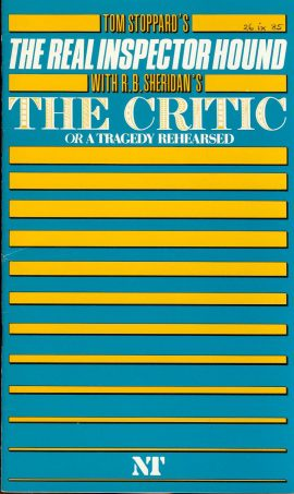 Tom Stoppard's The Real Inspector Hound with The Critic or a Tragedy Rehearsed NT Theatre Programme refb1231 Date written on cover. Measures approx 15cm x 26cm.